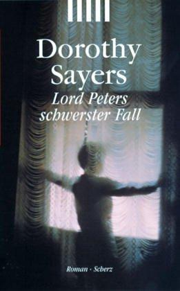 Lord Peters schwerster Fall.