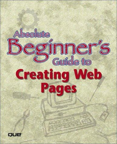 Download Absolute Beginner's Guide to Creating Web Pages