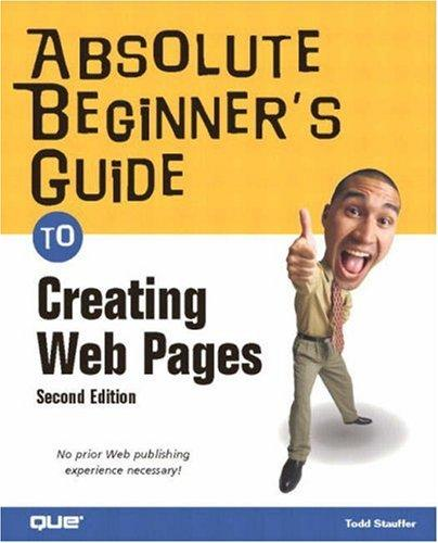 Absolute Beginner's Guide to Creating Web Pages (2nd Edition)