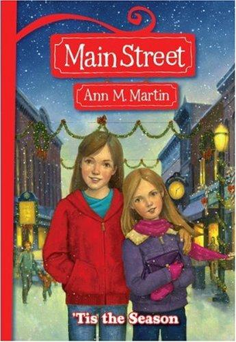 'tis The Season (Main Street) by Ann M. Martin