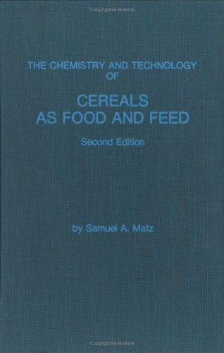 Download The chemistry and technology of cereals as food and feed