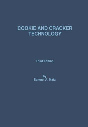 Cookie and cracker technology by Samuel A. Matz