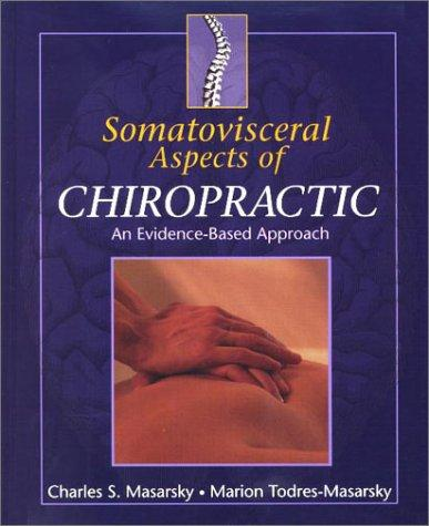 Image for Somatovisceral Aspects of Chiropractic: An Evidence-Based Approach
