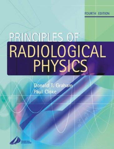 Download Principles of radiological physics