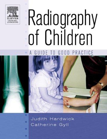 Radiography of Children by Judith Hardwick