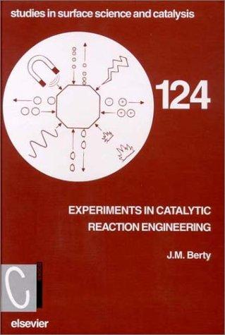 Experiments in Catalytic Reaction Engineering 1234249-L