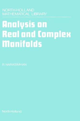 Download Analysis on real and complex manifolds