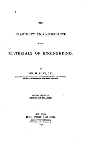 The Elasticity and Resistance of the Materials of Engineering