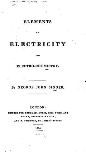 Elements of Electricity and Electro-chemistry.