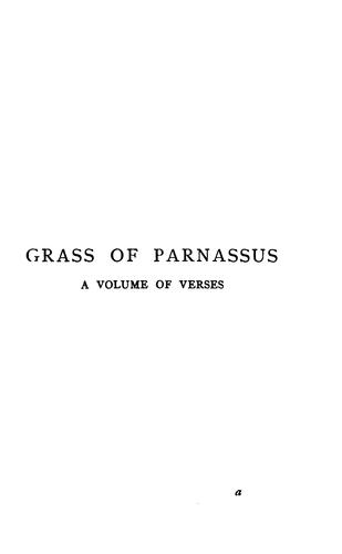 Download Grass of Parnassus: First and Last Rhymes