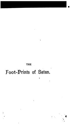 The God of this World: The Footprints of Satan: Or, The Devil in History …