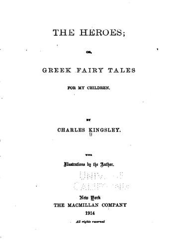 Download The Heroes, Or, Greek Fairy Tales for My Children