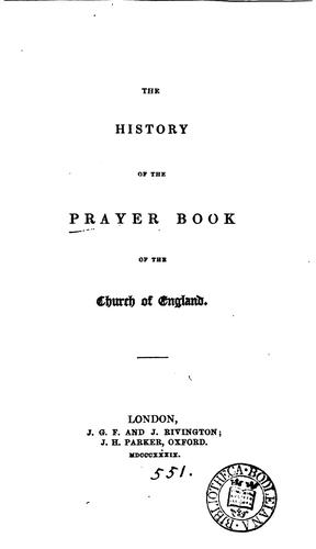 The history of the prayer book of the Church of England by E. Berens.