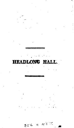 Headlong hall by T.L. Peacock.