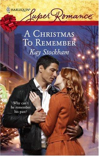 A Christmas To Remember (Harlequin Superromance)