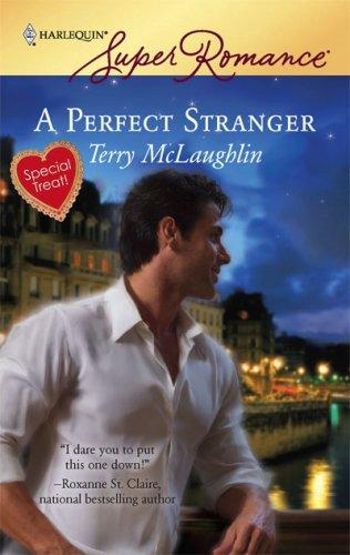 A Perfect Stranger (Harlequin Superromance)