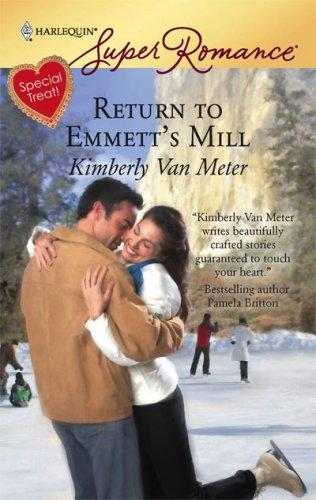 Download Return To Emmett's Mill (Harlequin Superromance)