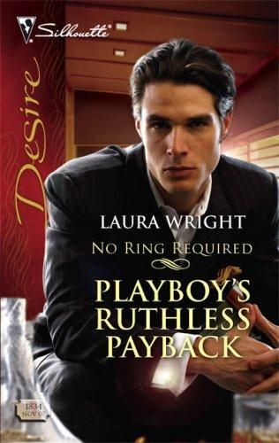 Download Playboy's Ruthless Payback (Silhouette Desire)