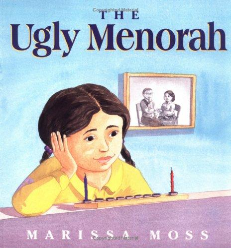 The Ugly Menorah by Marissa Moss