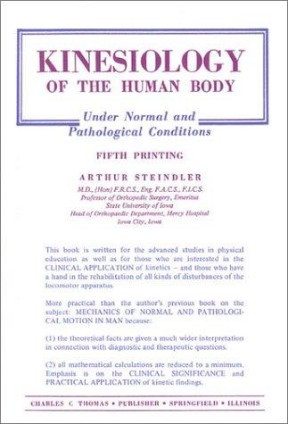 Kinesiology of the Human Body Under Normal & Pathological Conditions