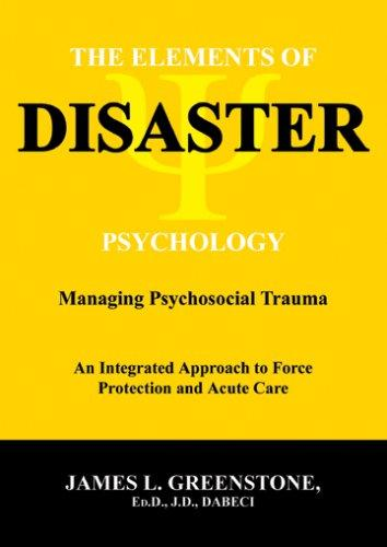 The Elements of Disaster Psychology
