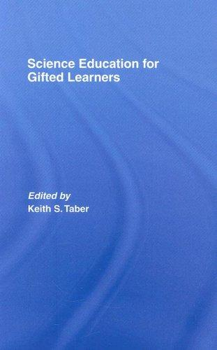 Download Science Education for Gifted Learners