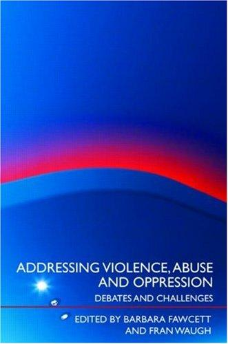 Addressing Violence, Abuse and Oppression