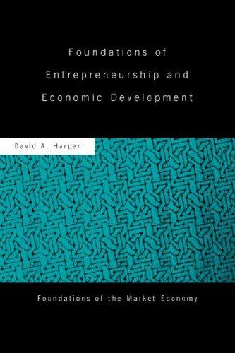 Download Foundations of Entrepreneurship and Economic Development