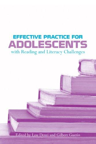 Download Effective Practice for Adolescents with Reading and Literacy Challenges
