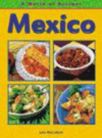 Mexico (World of Recipes)