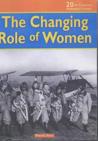 Changing Role of Women (20th Century Perspectives)
