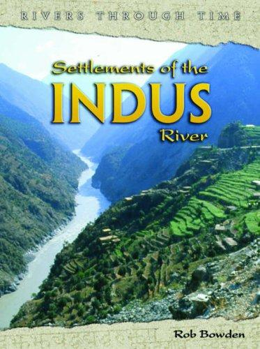 Download Settlements of the Indus River (Rivers Through Time)