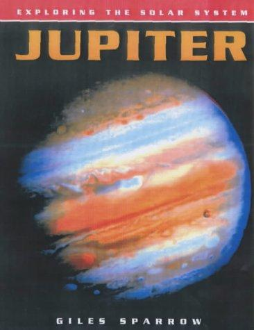 Jupiter (Exploring the Solar System)
