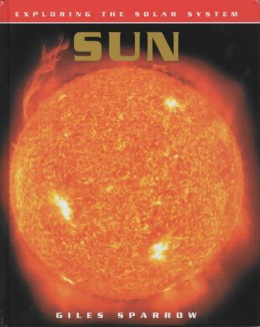 The Sun (Exploring the Solar System)