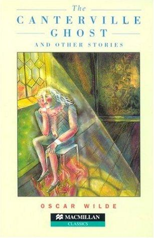 The Canterville Ghost and Other Stories by Oscar Wilde, Stephen Colbourn