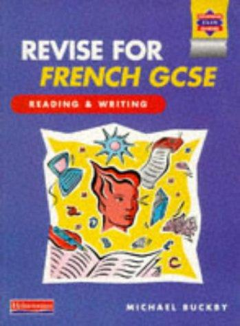 Revise for French GCSE (Heinemann Exam Success)