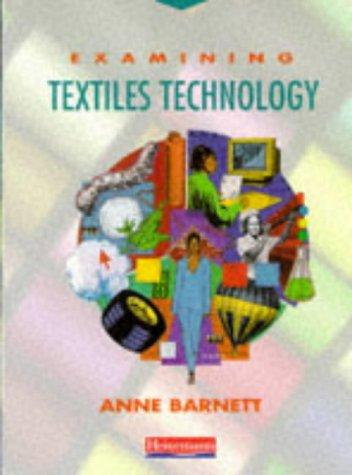 Download Examining Textiles Technology