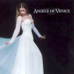 Angels Of Venice - After The Harvest