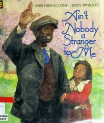 Cover of: Ain't nobody a stranger to me | Ann Grifalconi