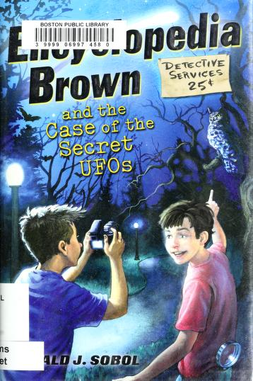 Cover of: Encyclopedia Brown and the case of the secret UFOs   Donald J. Sobol