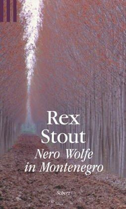 Nero Wolfe in Montenegro by Rex Stout