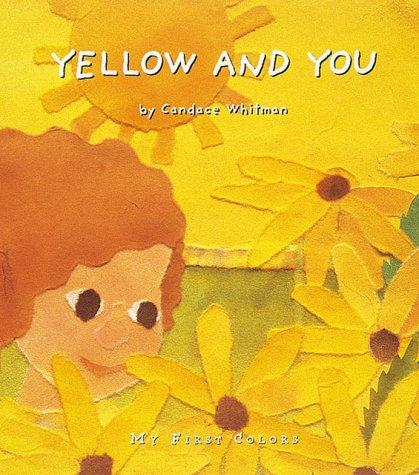 Yellow and you by Candace Whitman