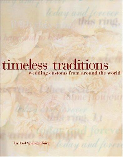 Timeless traditions by Lisl M. Spangenberg