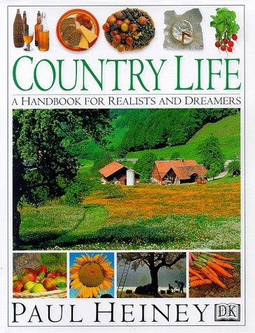 Image 0 of Country Life: A Handbook for Realists and Dreamers