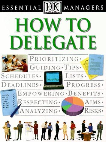 How to delegate by Heller, Robert