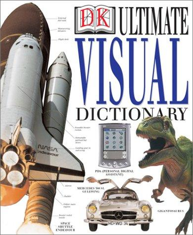 Ultimate Visual Dictionary Revised (Ultimate Visual Dictionary) by DK Publishing