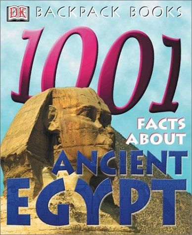 1,001 facts about ancient Egypt by Scott Steedman