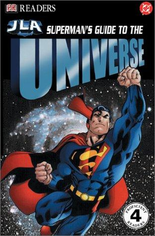 Superman's Guide to The Universe by Jackie Gaff
