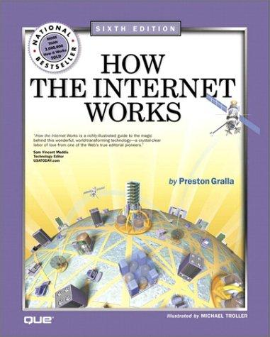 How the Internet Works (6th Edition)