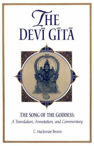 The Devi Gita: The Song of the Goddess  by Cheever Mackenzie Brown